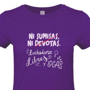 Camiseta Feminista 8M - Ni Sumisas, Ni Devotas