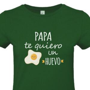 Camiseta Papa Te Quiero un Huevo