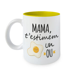 Taza Mama te quiero un Huevo